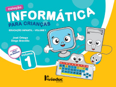 Informática para Crianças - Volume 1