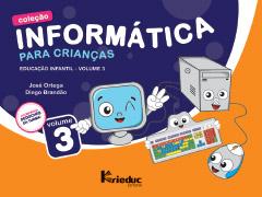 Informática para Crianças - Volume 3